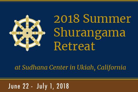 Shurangama Retreat at DRBU Sudhana Center