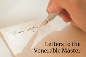 Letters to the Venerable Master